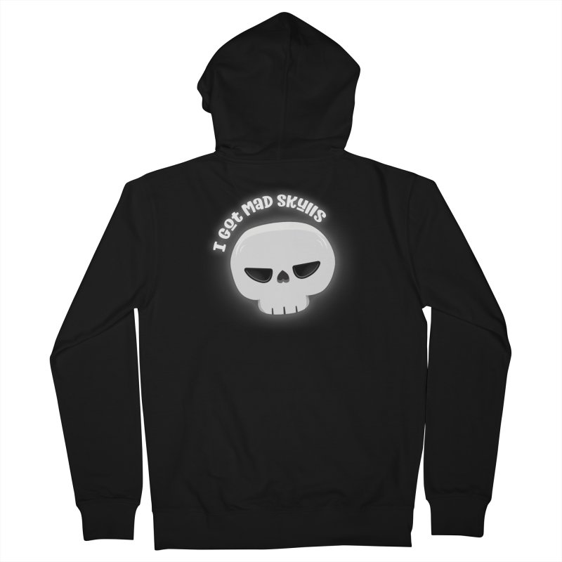 I Got Mad Skulls Men's Zip-Up Hoody by FunUsual Suspects T-shirt Shop
