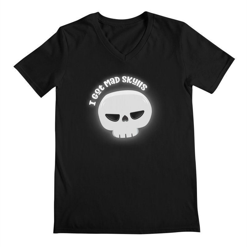 I Got Mad Skulls Men's V-Neck by FunUsual Suspects T-shirt Shop
