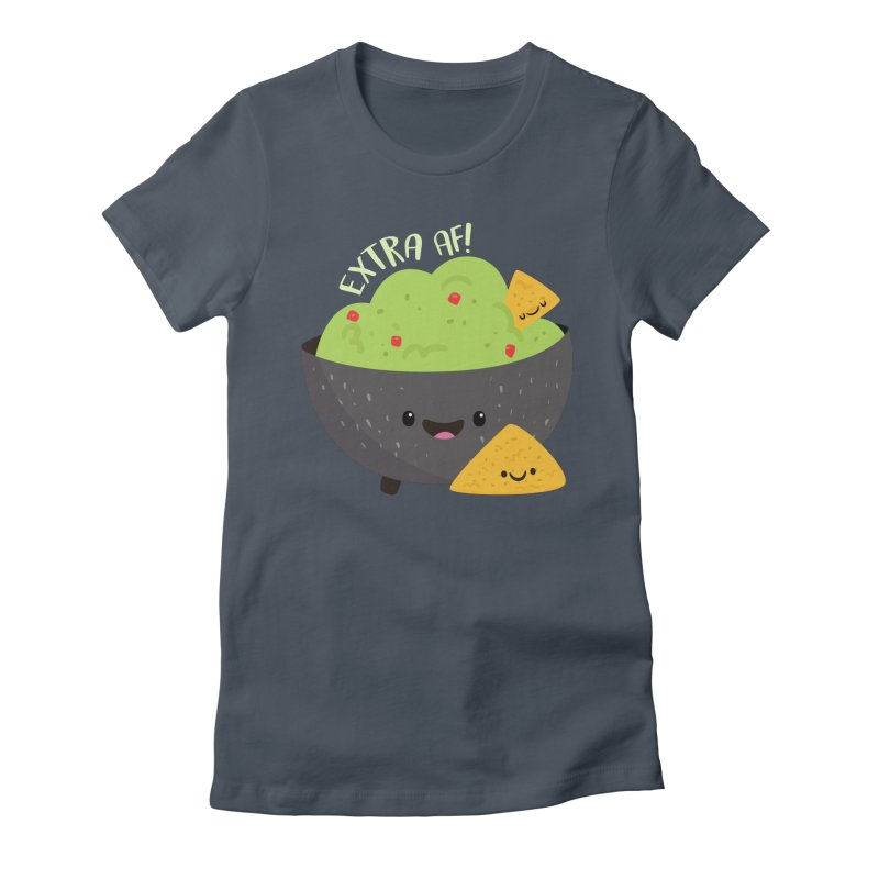 Extra AF Women's T-Shirt by FunUsual Suspects T-shirt Shop