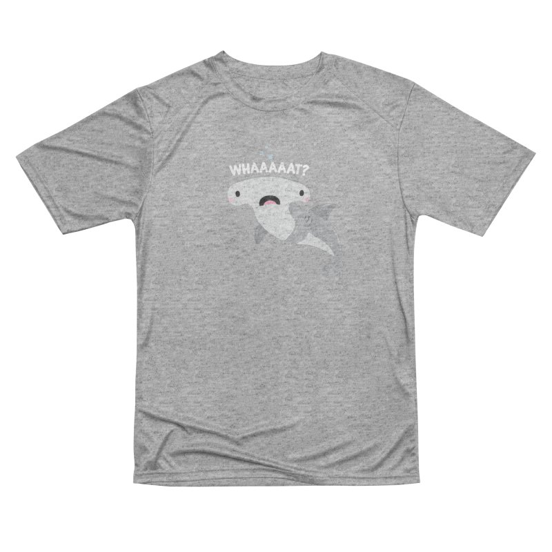 Whaaaaaat? Women's Performance Unisex T-Shirt by FunUsual Suspects T-shirt Shop