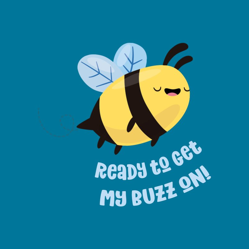 Ready to Get My Buzz On Women's V-Neck by FunUsual Suspects T-shirt Shop