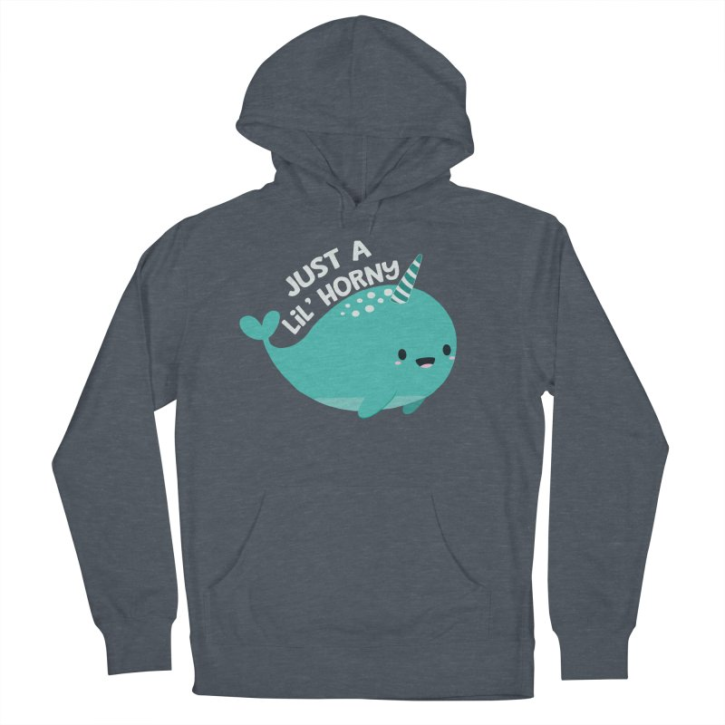 Just A Lil' Horny Men's French Terry Pullover Hoody by FunUsual Suspects T-shirt Shop