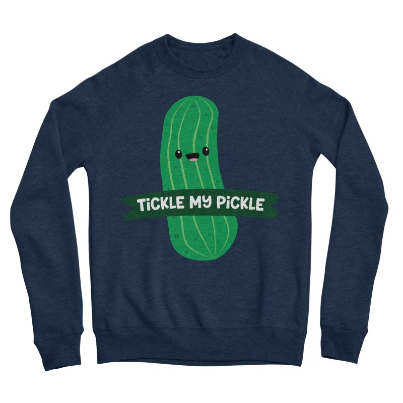 Tickle My Pickle Men's Sweatshirt by FunUsual Suspects T-shirt Shop