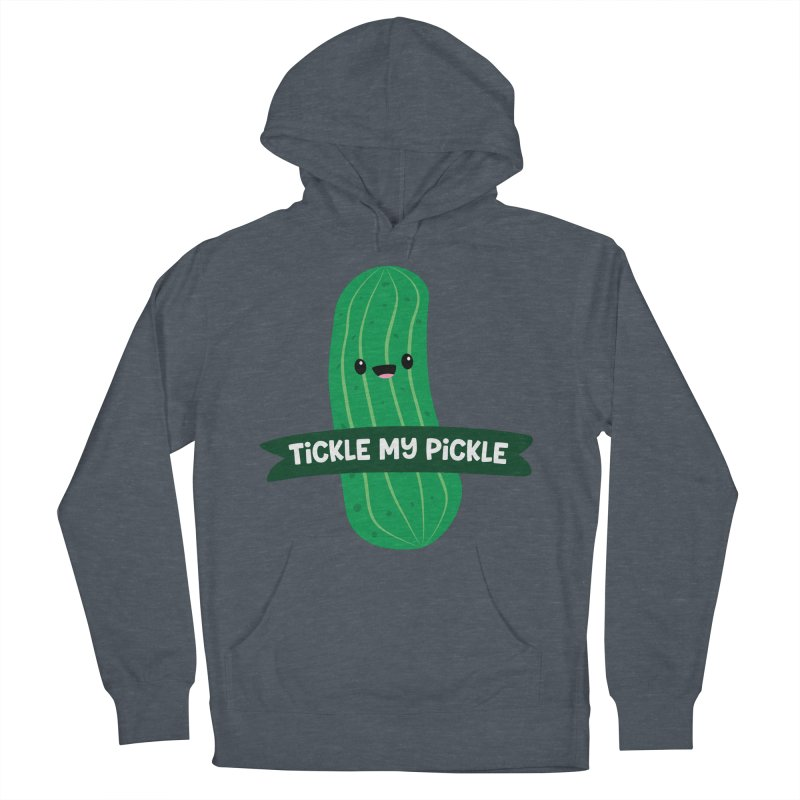 Tickle My Pickle Women's French Terry Pullover Hoody by FunUsual Suspects T-shirt Shop