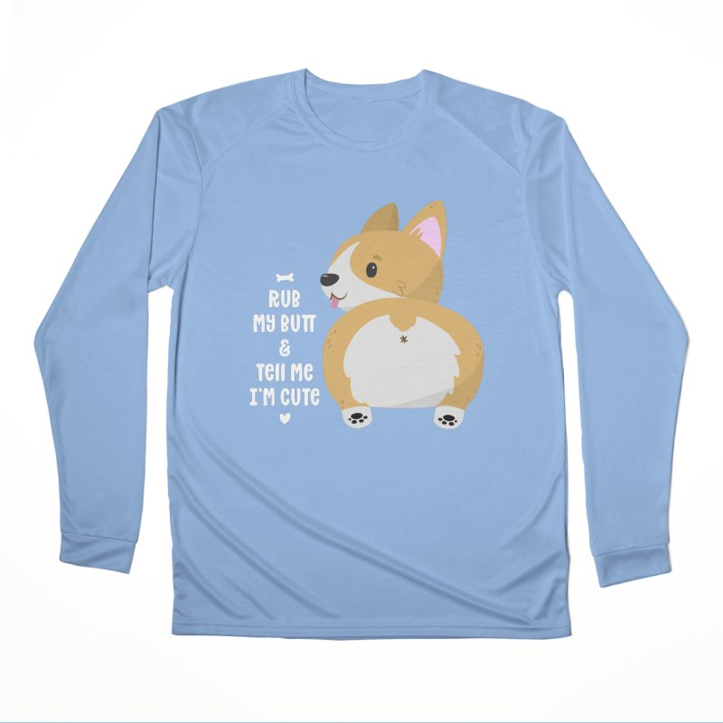 Rub My Butt Men's Longsleeve T-Shirt by FunUsual Suspects T-shirt Shop