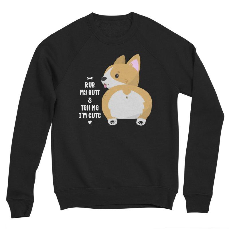 Rub My Butt Men's Sponge Fleece Sweatshirt by FunUsual Suspects T-shirt Shop