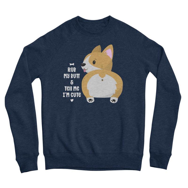 Rub My Butt Men's Sweatshirt by FunUsual Suspects T-shirt Shop