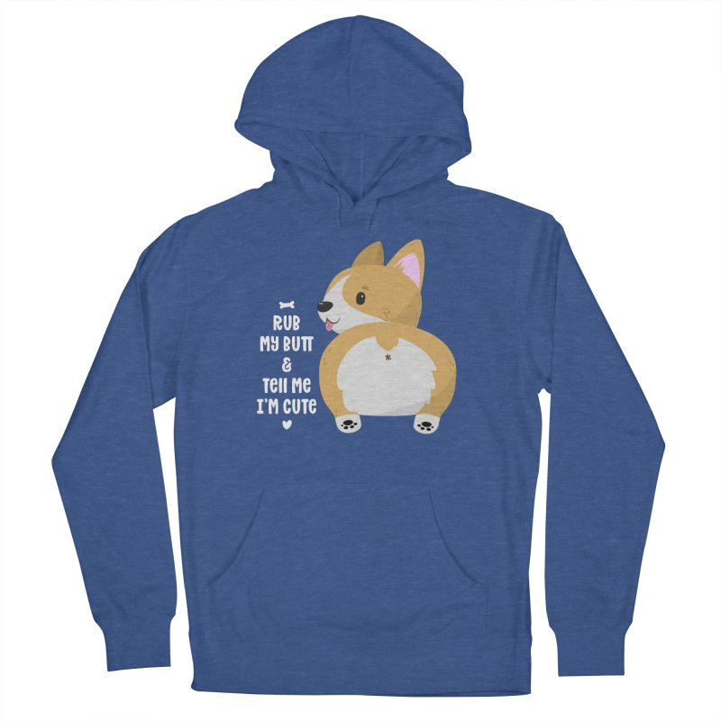 Rub My Butt Women's French Terry Pullover Hoody by FunUsual Suspects T-shirt Shop