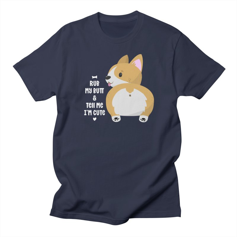 Rub My Butt Men's T-Shirt by FunUsual Suspects T-shirt Shop