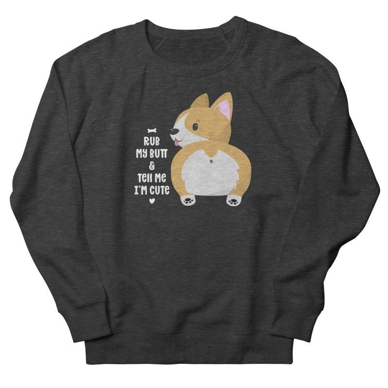 Rub My Butt Women's French Terry Sweatshirt by FunUsual Suspects T-shirt Shop