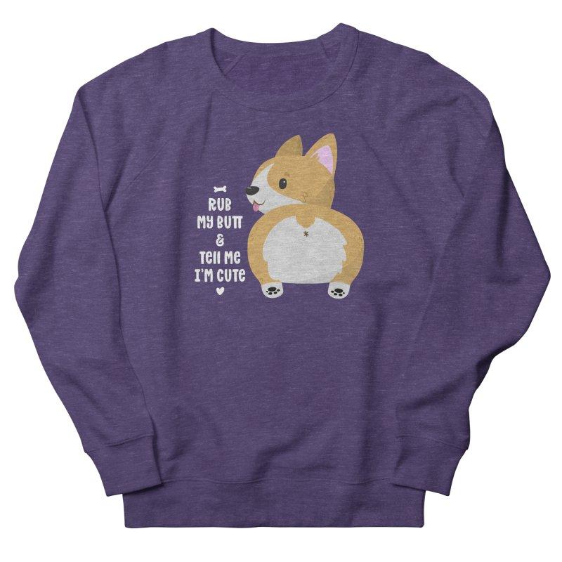 Rub My Butt Men's French Terry Sweatshirt by FunUsual Suspects T-shirt Shop