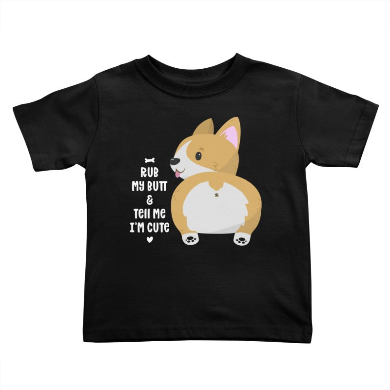 Rub My Butt Kids Toddler T-Shirt by FunUsual Suspects T-shirt Shop