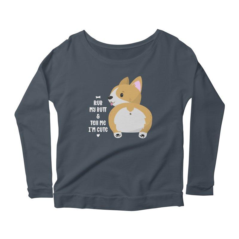 Rub My Butt Women's Scoop Neck Longsleeve T-Shirt by FunUsual Suspects T-shirt Shop