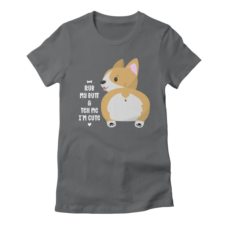 Rub My Butt Women's Fitted T-Shirt by FunUsual Suspects T-shirt Shop