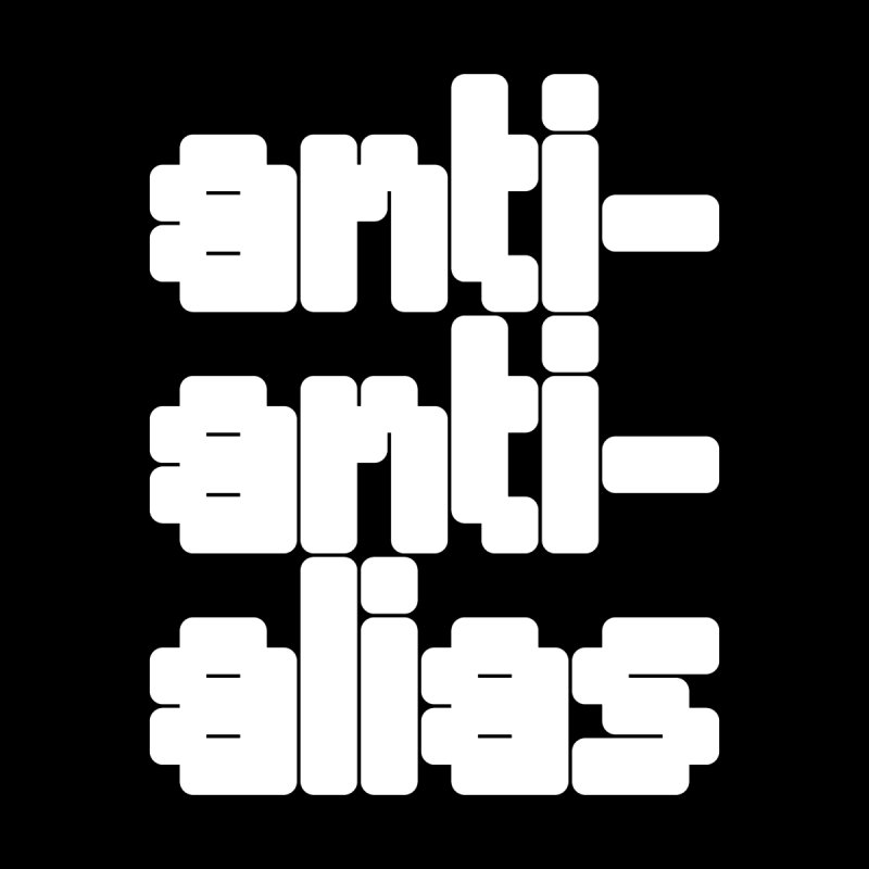 anti-anti-alias by Fwlk