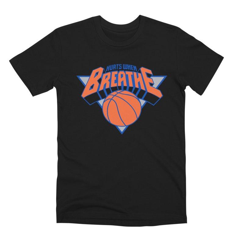 Hurts When Breathe Men's T-Shirt by FWMJ's Shop