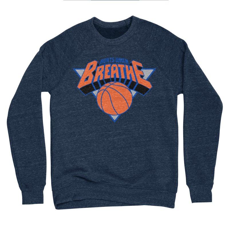 Hurts When Breathe Men's Sponge Fleece Sweatshirt by FWMJ's Shop