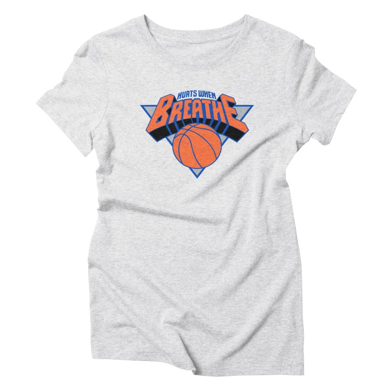 Hurts When Breathe Women's T-Shirt by FWMJ's Shop