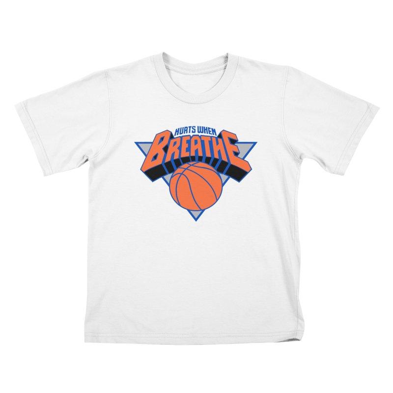 Hurts When Breathe Kids T-Shirt by FWMJ's Shop