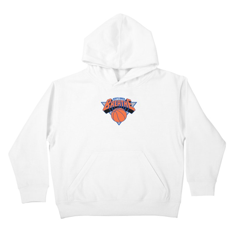 Hurts When Breathe Kids Pullover Hoody by FWMJ's Shop