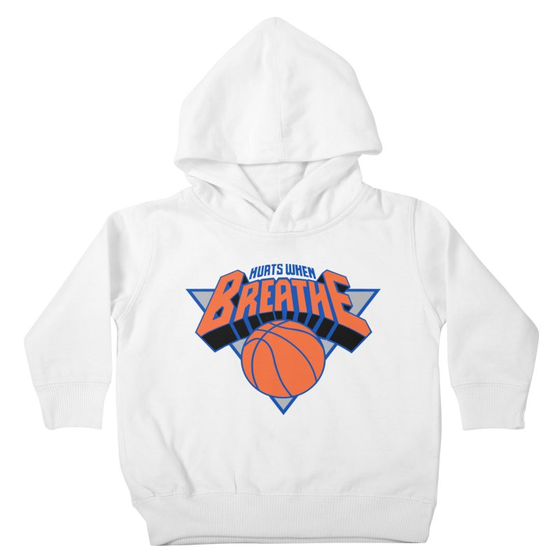 Hurts When Breathe Kids Toddler Pullover Hoody by FWMJ's Shop