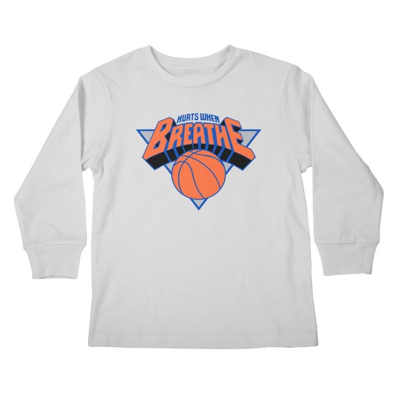 Hurts When Breathe Kids Longsleeve T-Shirt by FWMJ's Shop
