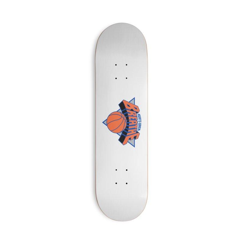 Hurts When Breathe Accessories Skateboard by FWMJ's Shop