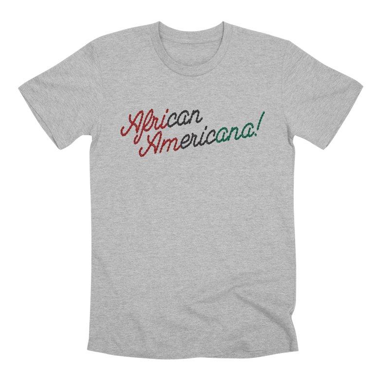 African Americana! in Men's Premium T-Shirt Heather Grey by FWMJ's Shop