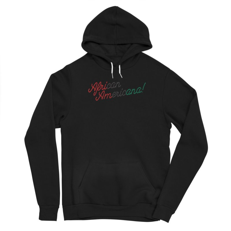 African Americana! Women's Pullover Hoody by FWMJ's Shop