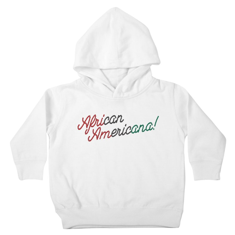 African Americana! Kids Toddler Pullover Hoody by FWMJ's Shop