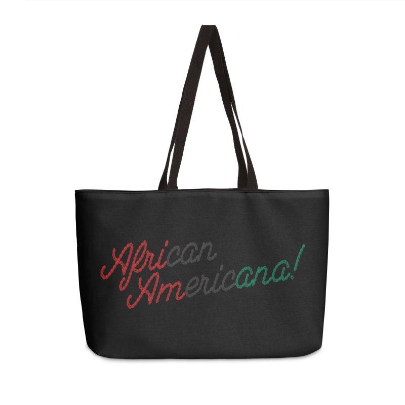 African Americana! Accessories Weekender Bag Bag by FWMJ's Shop