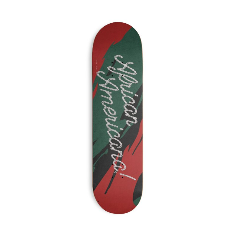 African Americana! Accessories Skateboard by FWMJ's Shop
