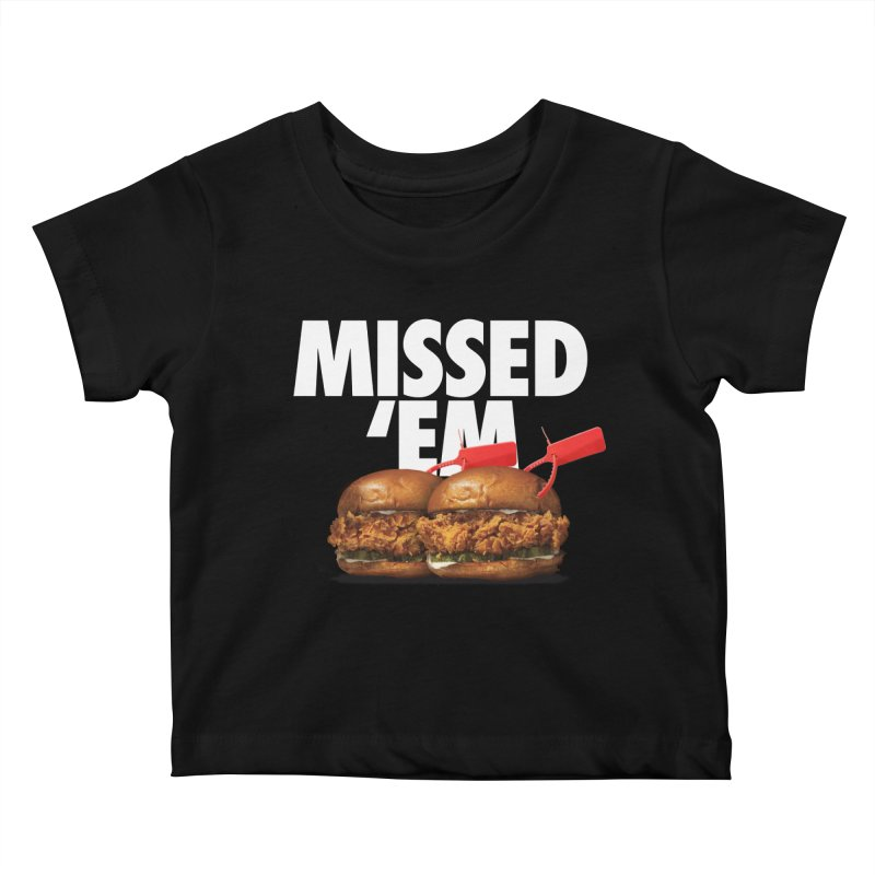 Missed 'Em Kids Baby T-Shirt by FWMJ's Shop