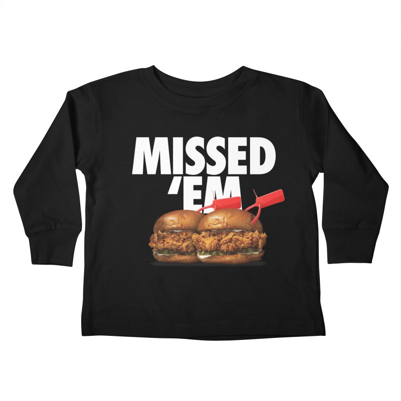 Missed 'Em Kids Toddler Longsleeve T-Shirt by FWMJ's Shop