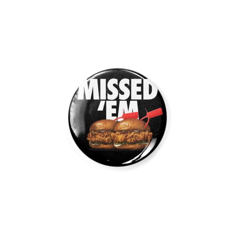 Missed 'Em Accessories Button by FWMJ's Shop