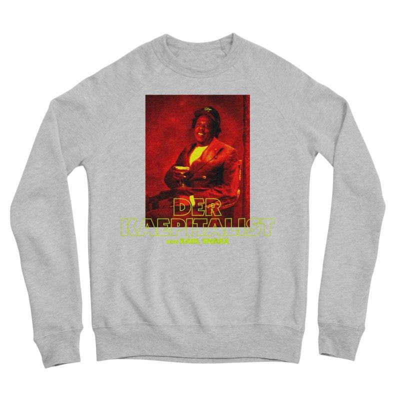 Kaepitalist Women's Sponge Fleece Sweatshirt by FWMJ's Shop
