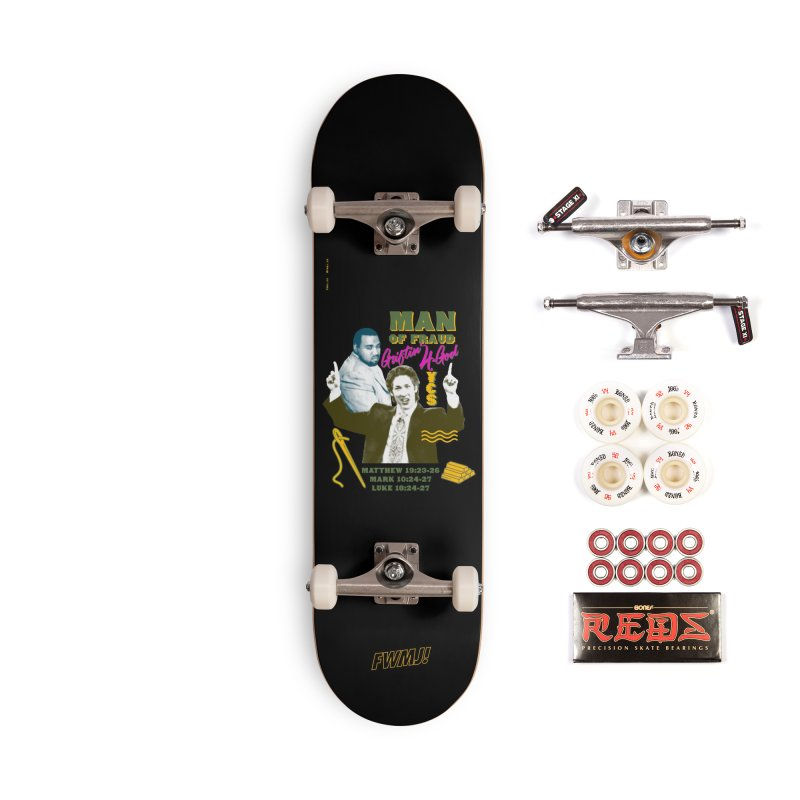 Man of Fraud Accessories Complete - Pro Skateboard by FWMJ's Shop