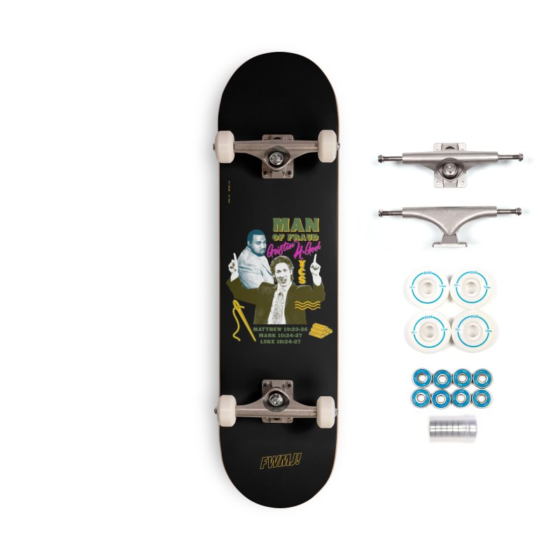 Man of Fraud Accessories Complete - Basic Skateboard by FWMJ's Shop