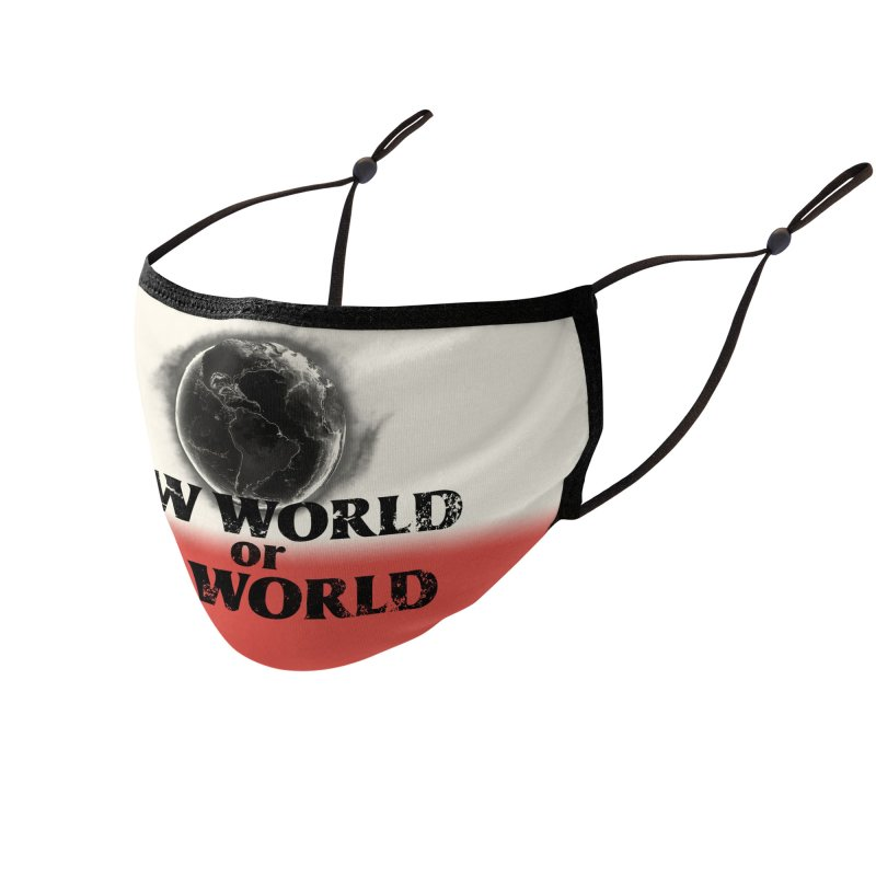 New World or No World Accessories Face Mask by FWMJ's Shop