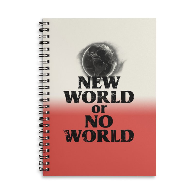 New World or No World Accessories Notebook by FWMJ's Shop