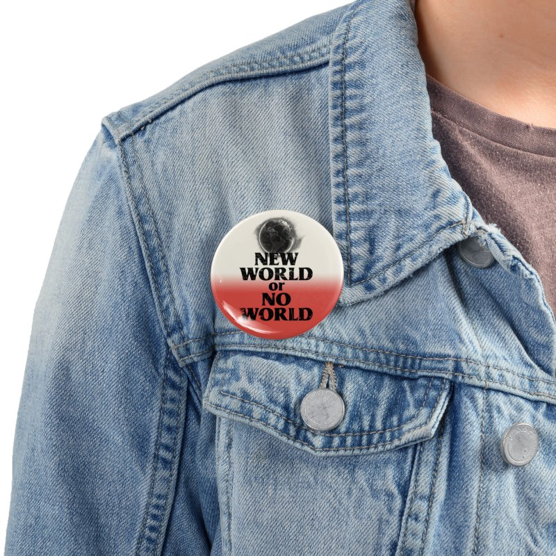 New World or No World Accessories Button by FWMJ's Shop