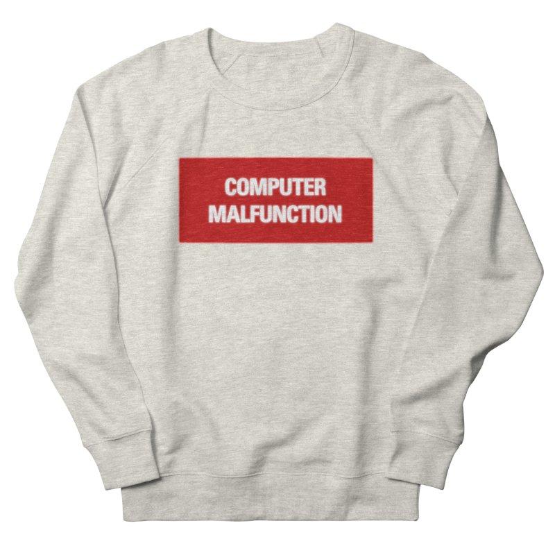 Malfunction Men's Sweatshirt by FWMJ's Shop