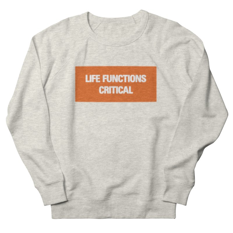 Critical in Men's French Terry Sweatshirt Heather Oatmeal by FWMJ's Shop