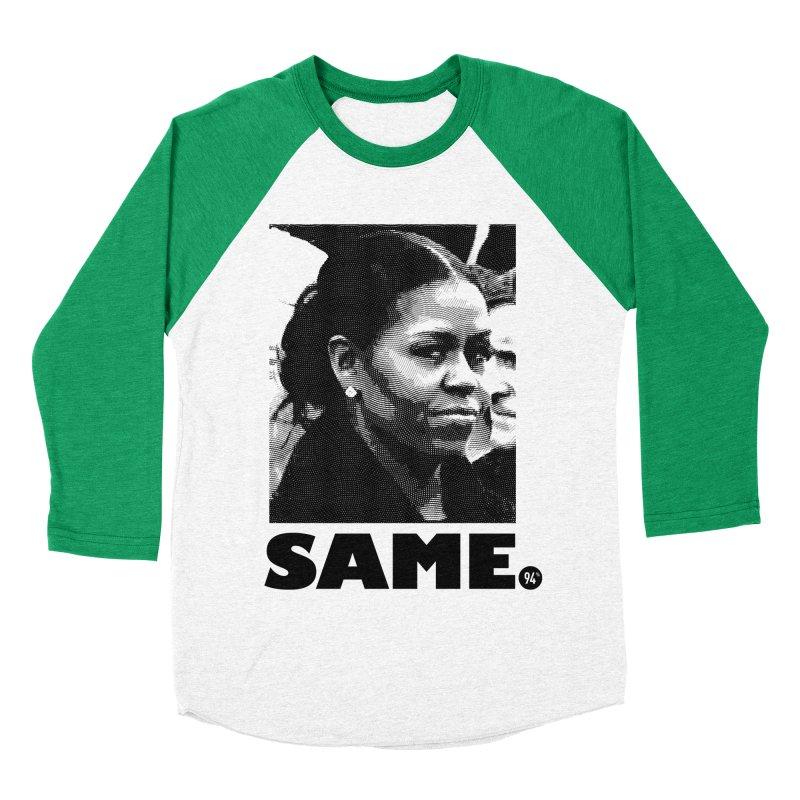 Same. Women's Baseball Triblend Longsleeve T-Shirt by FWMJ's Shop