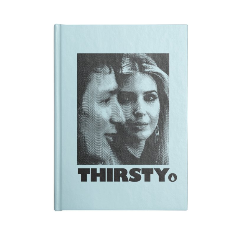 Thirsty. in Blank Journal Notebook by FWMJ's Shop