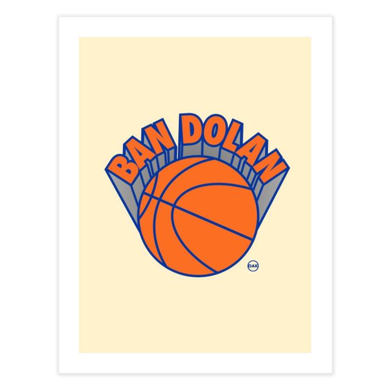 Ban Dolan / Free Oakley Home Fine Art Print by FWMJ's Shop