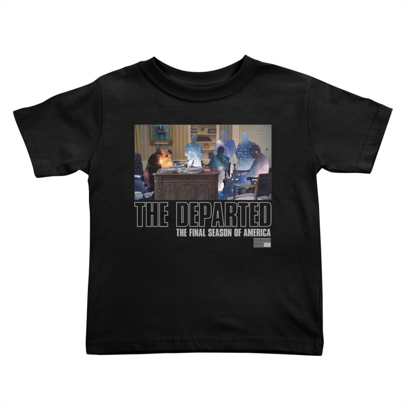 The Departed Kids Toddler T-Shirt by FWMJ's Shop