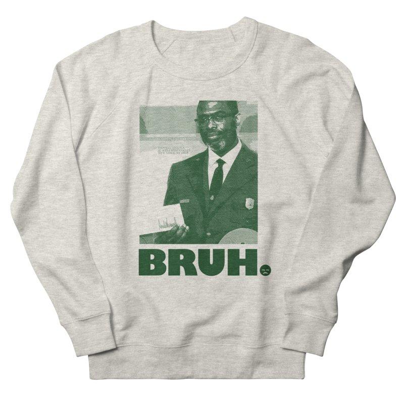 BRUH. Women's Sweatshirt by FWMJ's Shop