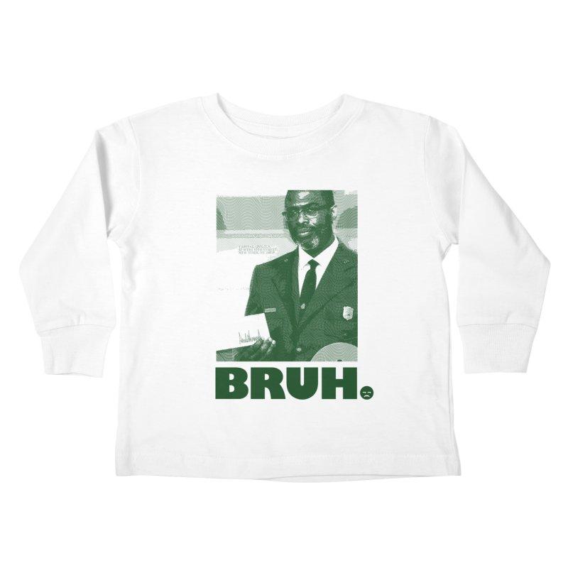 BRUH. Kids Toddler Longsleeve T-Shirt by FWMJ's Shop