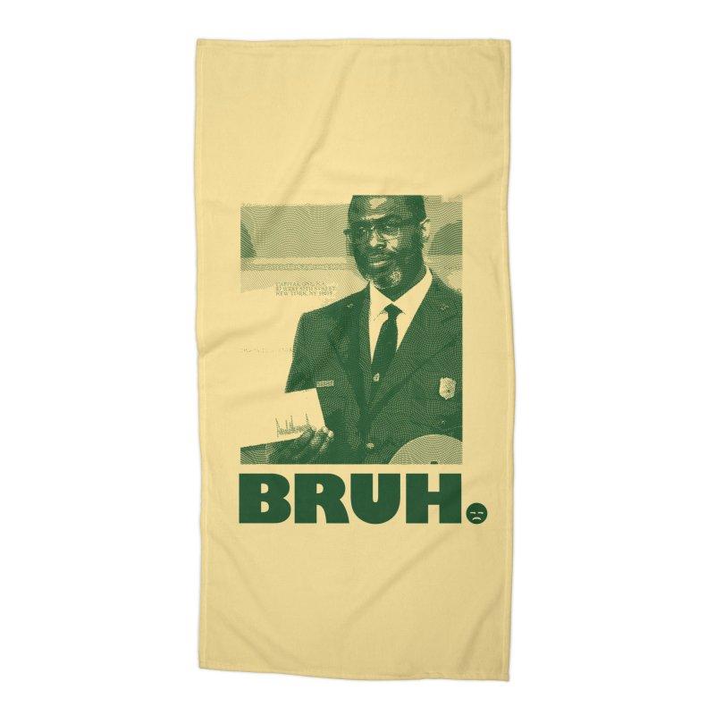 BRUH. Accessories Beach Towel by FWMJ's Shop